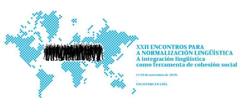 XXII Encontros para a Normalización Linguística. Consello da Cultura Galega