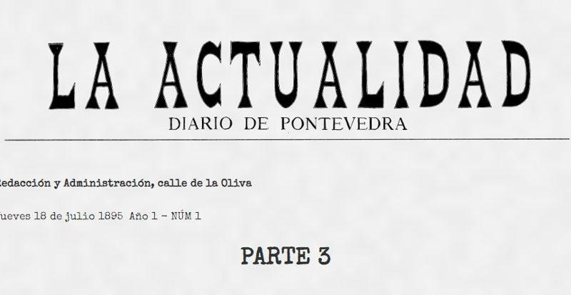 ¿Qué leían en Pontevedra un 18 de julio de 1895? 3ª Parte