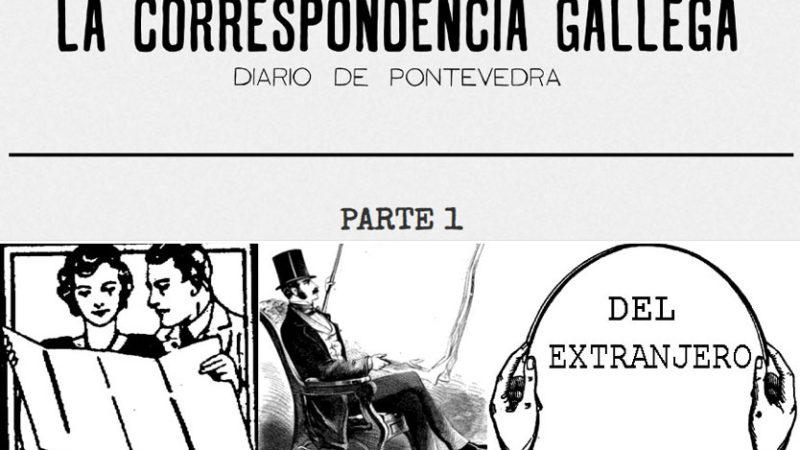 Lunes 14 de Junio de 1897. La Correspondencia Gallega. Diario de Pontevedra. 1ª PARTE