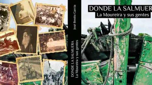 """Presentación do libro """"Donde la Salmuera. La Mourerira y sus gentes"""""""