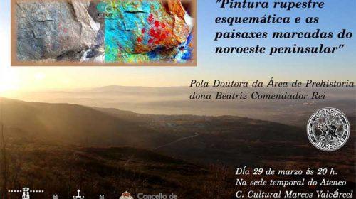 """Conferencia: """"Pintura rupestre esquemática e as paisaxes marcadas do noroeste peninsular"""". Ateneo de Ourense"""